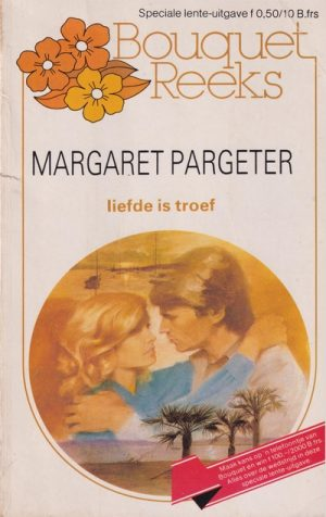Margaret Pargeter – Liefde is proef (Bouquet M83)