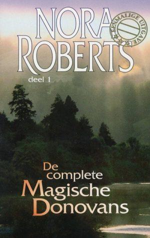 Nora Roberts – De complete Magische Donovans Deel 1 (Harlequin Eenmalige uitgave)