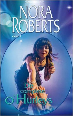 Nora Roberts – De complete O'Hurleys Deel 1 (Harlequin Eenmalige uitgave)