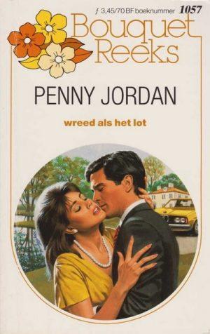 Penny Jordan – Wreed als het lot (Harlequin Bouquet roman 1057)
