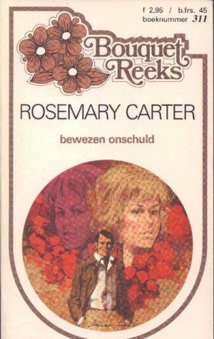 Rosemary Carter – Bewezen onschuld (Bouquet 311)