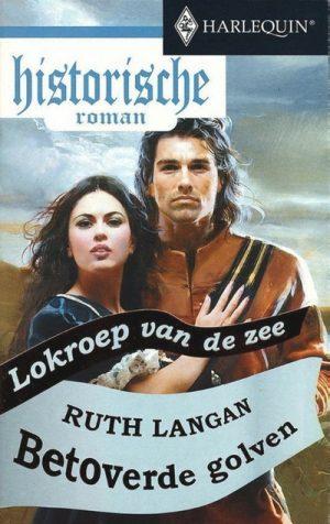 Ruth Langan – Betoverde golven (Harlequin Historische roman 17)