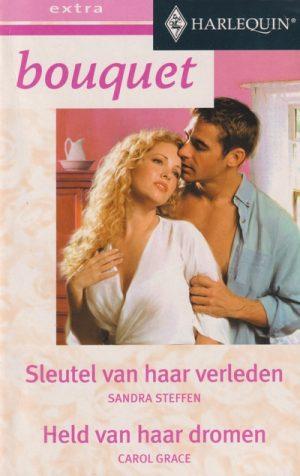 Sandra Steffen – Sleutel van haar verleden | Carol Grace – Held van haar dromen (Bouquet Extra 171)