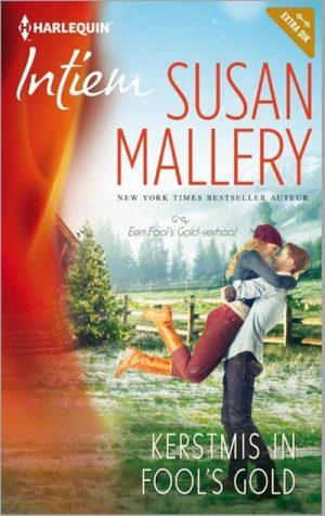 Susan Mallery – Kerstmis in Fool's Gold (Intiem 2137)