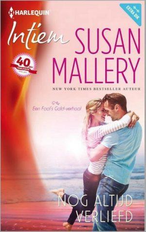 Susan Mallery – Nog altijd verliefd (Intiem 2166)