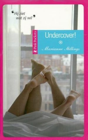 Marianne Stillings – Undercover! (Candlelight Pink Pocket roman 33)
